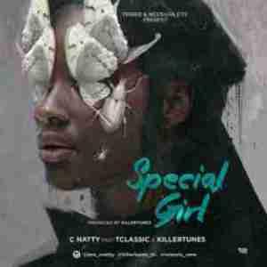 C Natty - Special Girl ft. TClassic & Killertunes